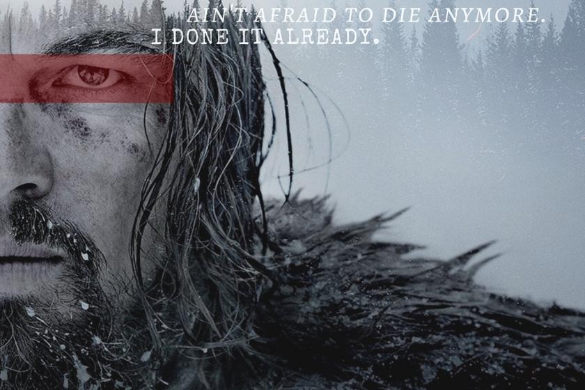 The Revenant où Leonardo Dicaprio incarne Hugh Glass, un trappeur laissé pour mort et qui affronte une nature déchaînée et des indiens pas franchement aimables pour survivre.