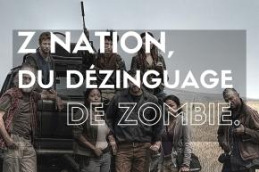 Tous les articles publiés à propos de Z Nation, Murphy et tous ses copains