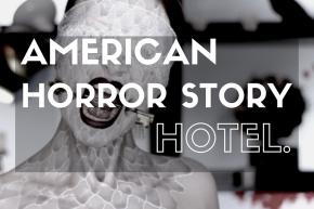 American Horror Story Hotel et Lady Gaga en rôle principal.